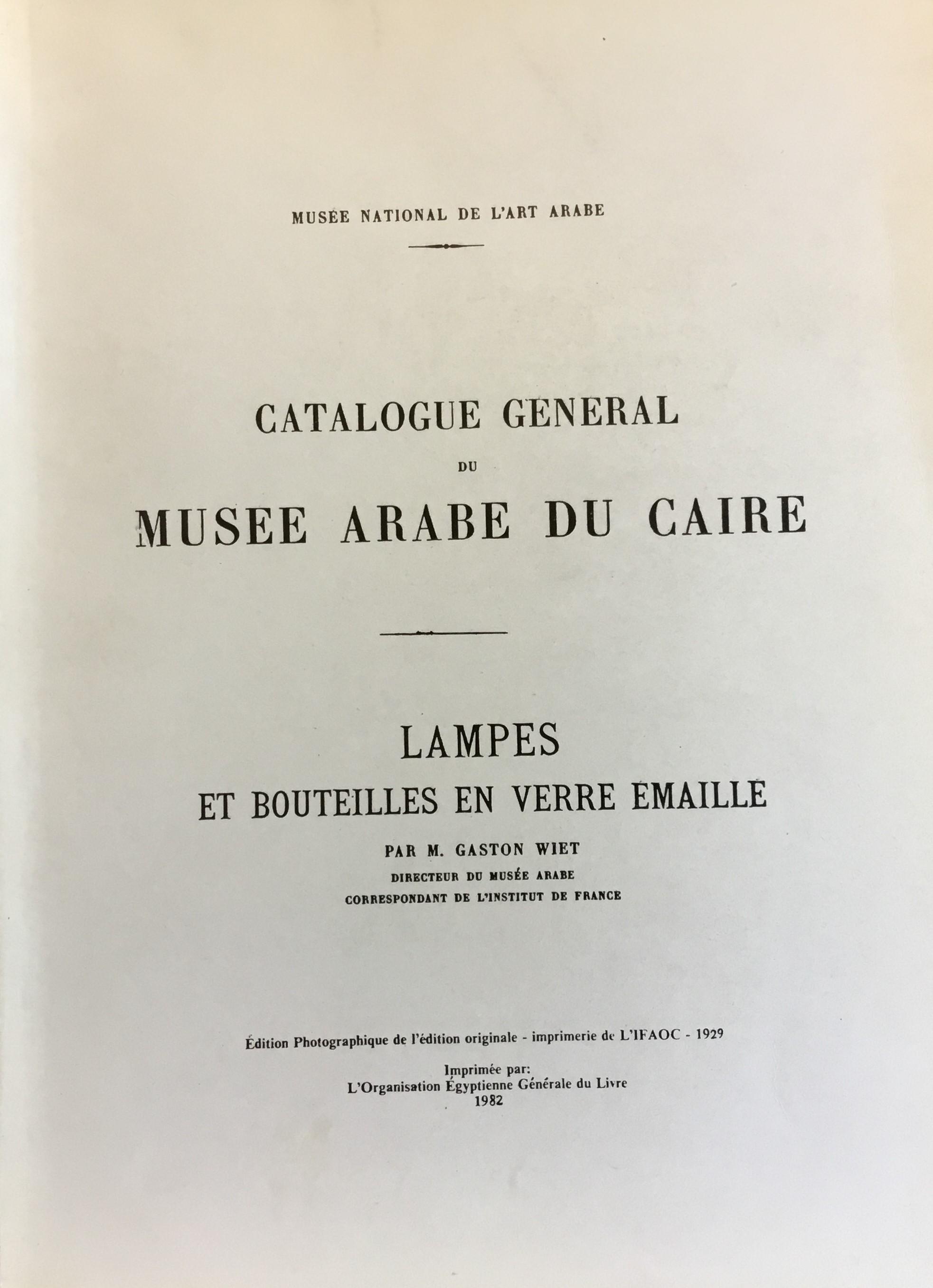Catalogue General Du Musee Arabe Du Caire Lampes Et